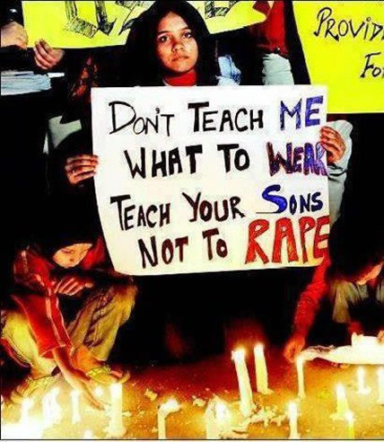 """""""Don't teach me what to wear, teach your sons not to rape"""""""