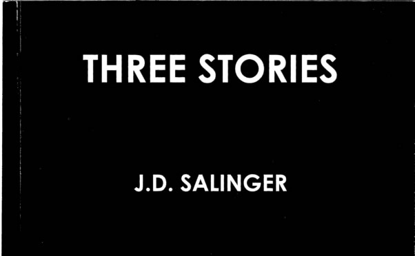 J.D. Salinger - Three Stories